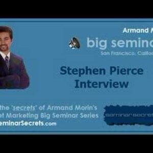 Big Seminar 2 - Armand Morin Interviews Stephen Pierce
