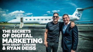 The Secrets of Digital Marketing with Ryan Deiss & Grant Cardone - Power Players