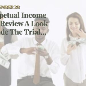 Perpetual Income 365 Review A Look Inside The Trial making money online 2020Perpetual Income 36...