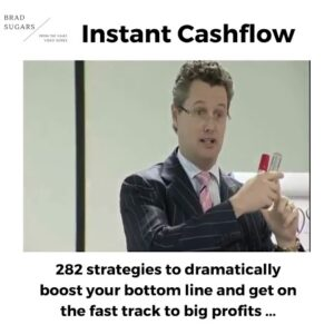From the Vault - Instant Cashflow by Brad Sugars