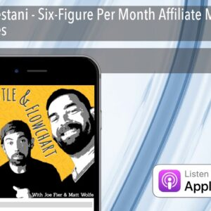 John Crestani - Six-Figure Per Month Affiliate Marketing Strategies