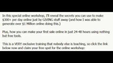Make $300+ Per Day GIVING Stuff Away Online