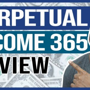 Perpetual Income 365 Review: PAID $9.56 And THIS HAPPENED (LEGIT or SCAM?)