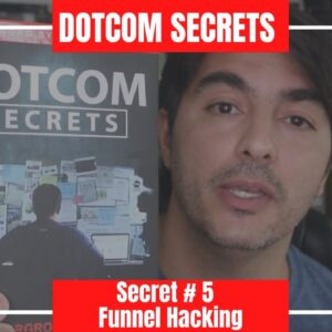 Secret # 5   Funnel Hacking | DotCom Secrets Book Review