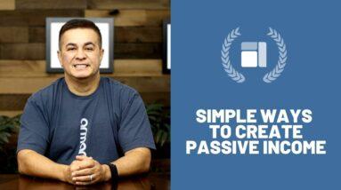 Simple Ways To Create Passive Income - #passiveincome