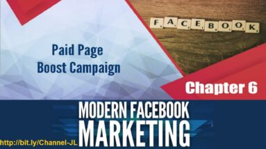 Chapter 6  Paid Page Boost Campaign Modern Facebook Marketing The 8 Best FB Promotional Methods