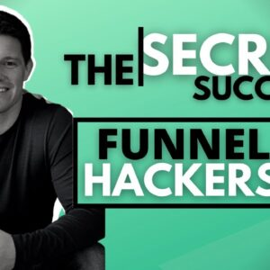 The Secret Behind the Success of Funnel Hackers | Expert Secrets