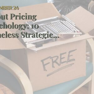 About Pricing Psychology: 10 Timeless Strategies to Increase Sales
