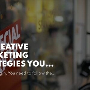 35 Creative Marketing Strategies You Can Use to Think Things To Know Before You Buy