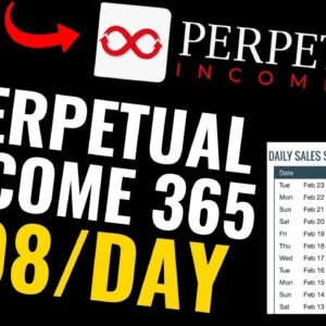 Perpetual Income 365 Reviews – Does It Really Work 2021?