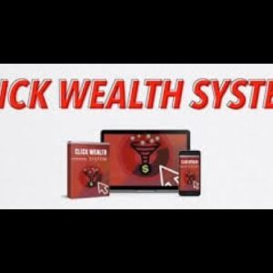Click Wealth System Review  Generate Your First Paycheck