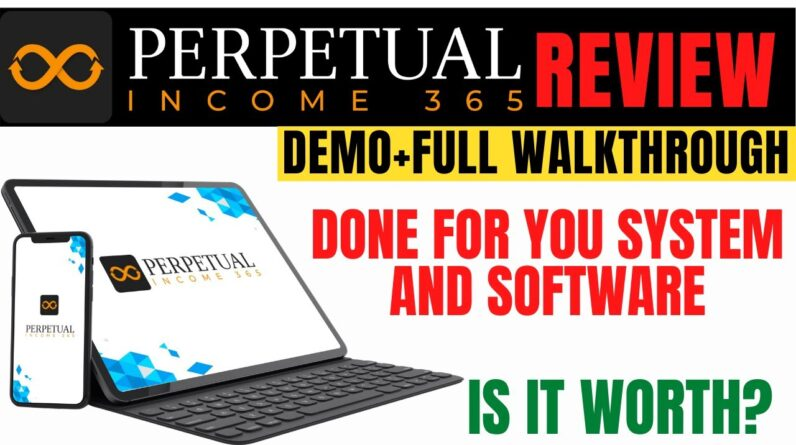 Perpetual Income 365 Review and Demo By Shawn Josiah - Clickbank Training