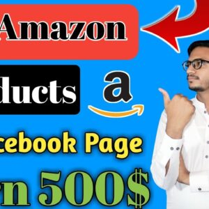 How To Add Amazon Products On Facebook Page || Amazon Affiliate Marketing