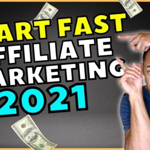 How To Start Fast With Affiliate Marketing in 2021| Masterclass 1