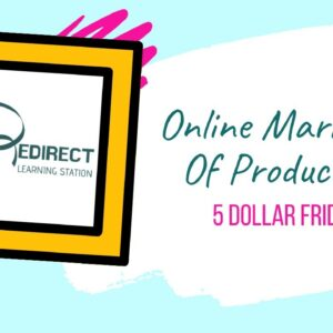 Online Marketing Of Products - 5 Dollar Friday