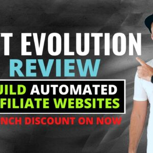 YT Evolution Review Demo ❇️Build Automated Affiliate Websites 🔥