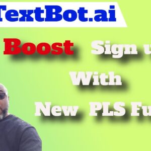 TextBot.ai Sales Funnel | How the Power Lead System Can  Get You more Sign and Boost Comissions