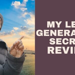 My Lead Gen Secret Review 2020 - Is My Lead Gen Secret Scam Or Legit?