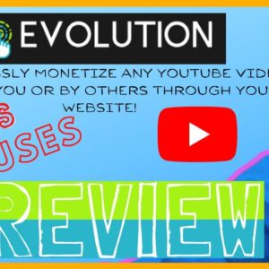 YT Evolution Review 😎  Monetize Videos from YouTube Channels or Playlists with 100% Free Traffic