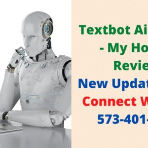 Textbot Ai Review - My Honest Review New Updates 2021 573-401-3408
