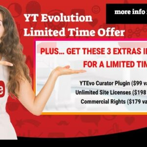 YT Evolution Limited Time Offer March 2021 Make Money With Youtube