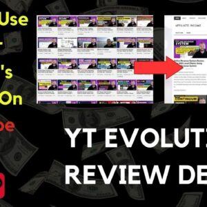 YT Evolution Review Demo - How To Use Other People's Videos On YouTube 2020