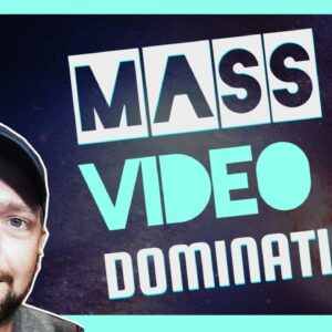 Mass Video Domination | Affiliate & Local Marketing With Mass Video Blaster