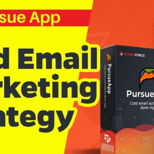 Best Cold Email Marketing Strategy | PursueApp Tutorial