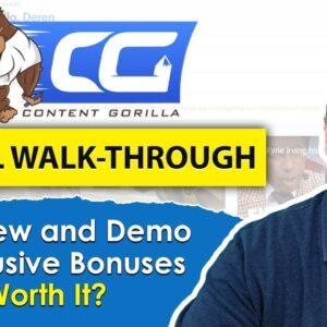 Content Gorilla Review 2.0 & Full Walk-Through With Bonuses