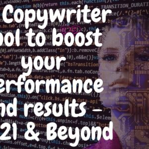 This is going to disrupt the copywriting industry- AI Copywriting Tool to boost you in 2021 & Beyond
