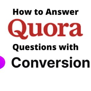 How to Answer Quora Questions with Conversion.ai