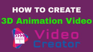 How to Create 3D Animation Video in VideoCreator