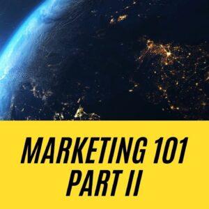 Marketing 101 Part 2