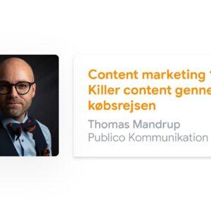 Content marketing 101: Killer content gennem købsrejsen | Google Succes Online