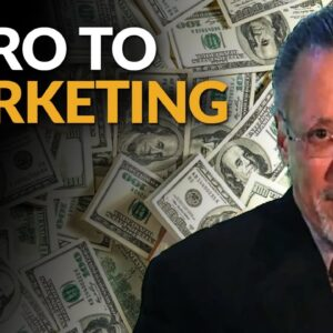 Introduction to Marketing | Marketing 101 with Marketing Expert Jay Abraham