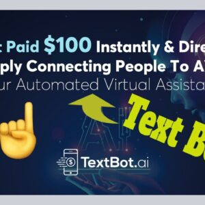 TextBot AI Review (2021): Can You Really Earn $100 Over And Over...?