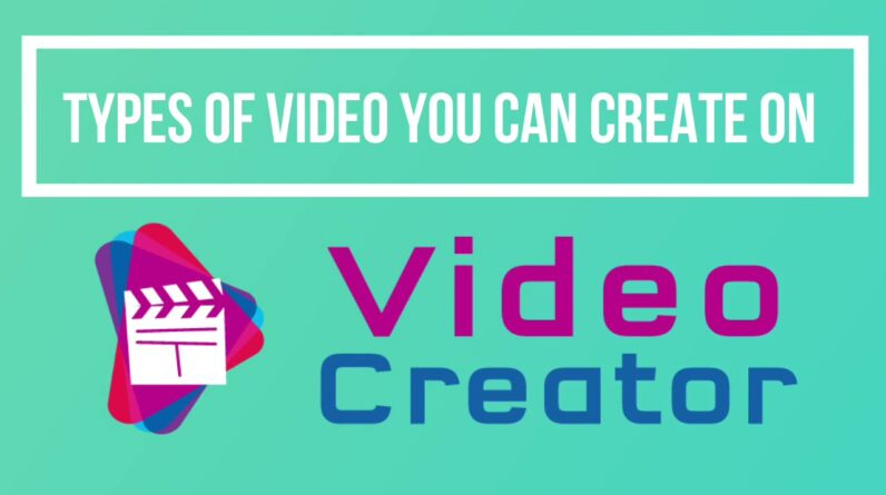 Type of Video You can Create on VideoCreator