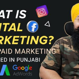 What is Digital Marketing? | For Beginners | Punjabi