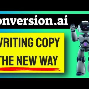 Writing Copy The New Way - Conversion.ai