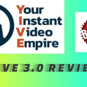 Yive 3.0 Review - yive review [2020] - your instant video empire