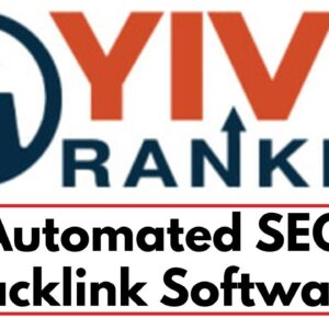 YIVE Ranker Review Demo Bonus - The Automated SEO Backlink Software