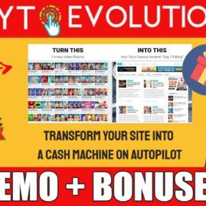 YT Evolution Review & Demo