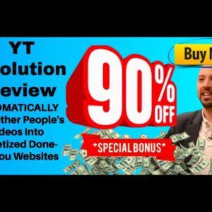 YT Evolution review + demo (YT Evolution Bonus: Get 90% off AND my LEADSTORM software for FREE)