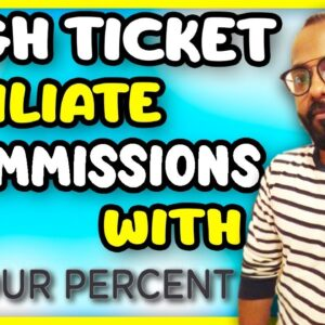 How to Promote High Ticket Affiliate Products | Four Percent Affiliate Program