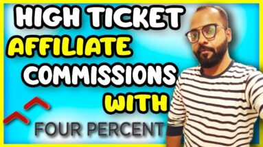 How to Promote High Ticket Affiliate Products   Four Percent Affiliate Program