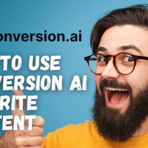 How to Write Killer Content that Ranks using Conversion AI [Exclusive Deal]