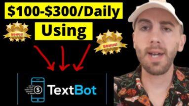$100 a day Affiliate Marketing - Textbot.ai Marketing -  Textbot.ai Tutorial