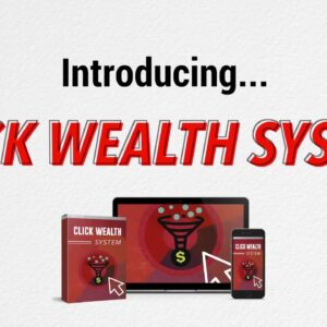 Click Wealth System - 2021 Biz Opp Offer - $1.95epc For Cold Traffic
