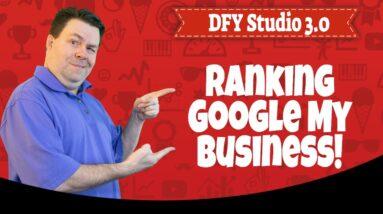 DFY Suite 3.0 Bonus - Ranking Google My Bsuiness With DFY Suite 3