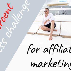 Four Percent🥇Success Challenge | Affiliate Marketing Academy